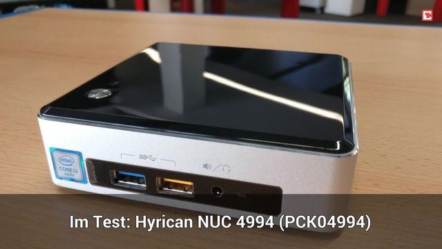 Hyrican NUC 4994 (PCK04994): Eindrücke aus dem Testlabor