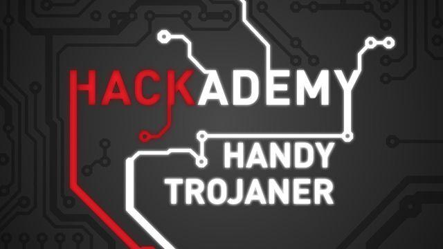 Hackademy #9 - Handy-Trojaner