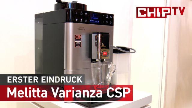 Melitta Caffeo Varianza CSP - Erster Praxis-Test