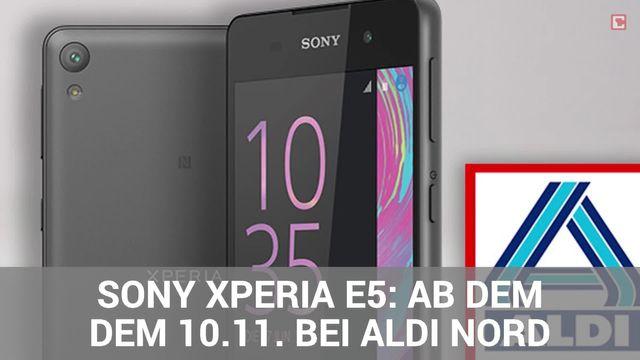 Sony Xperia E5: Bei Aldi für 169 Euro