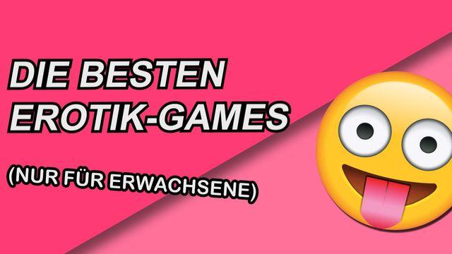 Die besten Erotik-Games
