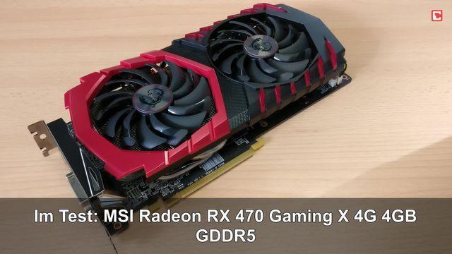 Im Test: MSI Radeon RX 470 Gaming X 4G 4GB GDDR5
