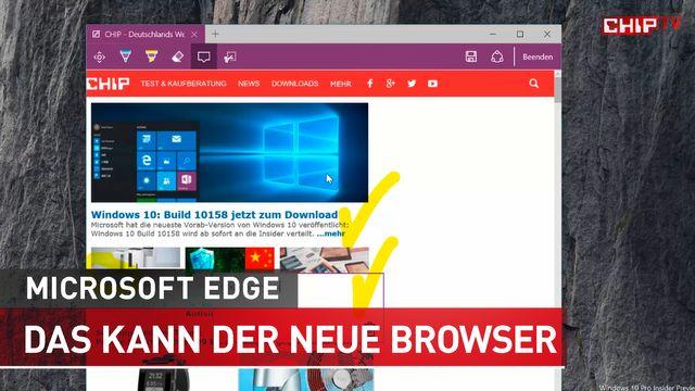 Microsoft Edge - Das sind die Features des neuen Browsers