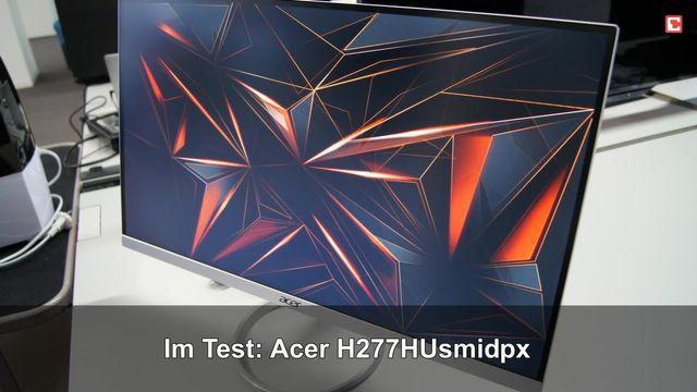Acer H277HUsmidpx: Eindrücke aus dem Testlabor