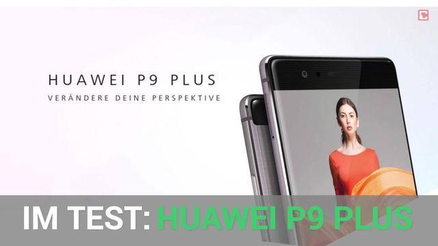 Das Huawei P9 Plus im Test